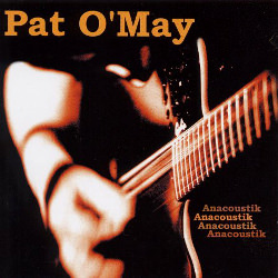 Anacoustik - album de Pat O'May