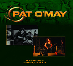 Archives 1993 / 2013, compilation de Pat O'May