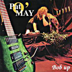 Bob Up, album de Pat O'May